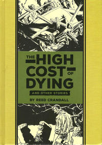 Cover Thumbnail for The Fantagraphics EC Artists' Library (Fantagraphics, 2012 series) #[15] - The High Cost of Dying and Other Stories