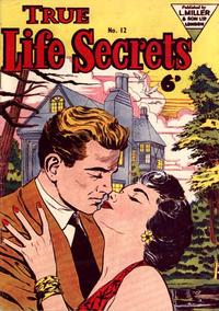 Cover Thumbnail for True Life Secrets (L. Miller & Son, 1952 series) #12