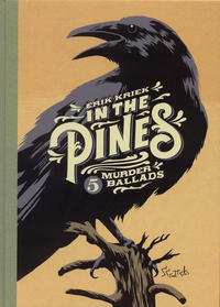 Cover Thumbnail for In the Pines - 5 Murder Ballads (Scratch Books, 2016 series)  [Eerste Druk]