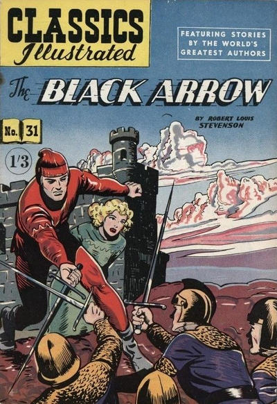 Cover for Classics Illustrated (Thorpe & Porter, 1951 series) #31 - The Black Arrow