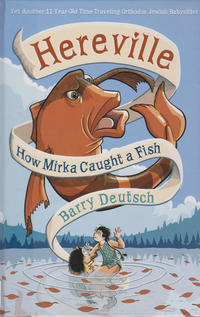 Cover Thumbnail for Hereville (Harry N. Abrams, 2010 series) #[3] - How Mirka Caught a Fish