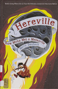 Cover Thumbnail for Hereville (Harry N. Abrams, 2010 series) #[2] - How Mirka Met a Meteorite