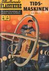 Cover for Illustrerede Klassikere (I.K. [Illustrerede klassikere], 1956 series) #46 - Tidsmaskinen