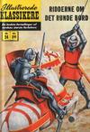 Cover for Illustrerede Klassikere (I.K. [Illustrerede klassikere], 1956 series) #24 - Ridderne om det runde bord