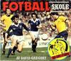 Cover for Fotballskole (Allers Forlag, 1980 series)