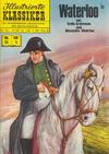 Cover for Illustrierte Klassiker [Classics Illustrated] (BSV - Williams, 1956 series) #35 - Waterloo [Gelbe Leiste - 5. Auflage]