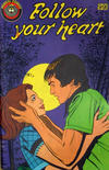Cover for Follow Your Heart (Federal, 1980 ? series)