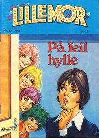 Cover Thumbnail for Lillemor (Serieforlaget / Se-Bladene / Stabenfeldt, 1969 series) #13/1984
