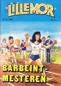 Cover Thumbnail for Lillemor (Serieforlaget / Se-Bladene / Stabenfeldt, 1969 series) #23/1984