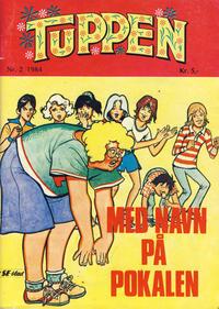 Cover Thumbnail for Tuppen (Serieforlaget / Se-Bladene / Stabenfeldt, 1969 series) #2/1984