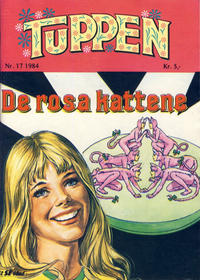 Cover Thumbnail for Tuppen (Serieforlaget / Se-Bladene / Stabenfeldt, 1969 series) #17/1984