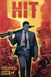Cover for Hit (Boom! Studios, 2013 series) #4