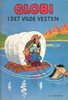 Cover for Globi (Forlaget Carlsen, 1982 series) #6 - Globi i det vilde vesten