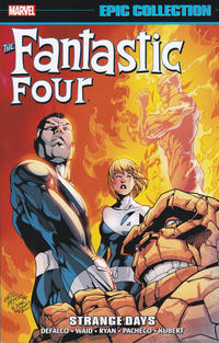 Cover Thumbnail for Fantastic Four Epic Collection (Marvel, 2014 series) #25 - Strange Days