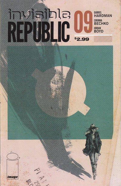 Cover for Invisible Republic (Image, 2015 series) #9