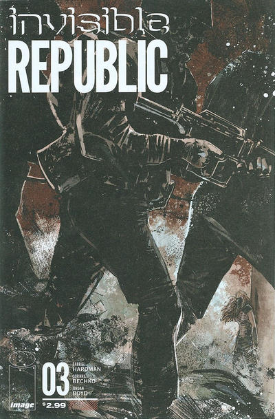 Cover for Invisible Republic (Image, 2015 series) #3