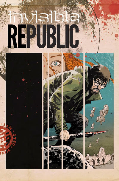 Cover for Invisible Republic (Image, 2015 series) #1 [Con Exclusive Variant]