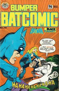 Cover Thumbnail for Bumper Batcomic (K. G. Murray, 1976 series) #18
