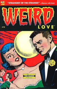 Cover Thumbnail for Weird Love (IDW, 2014 series) #12