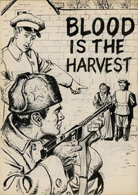 Cover Thumbnail for Blood Is the Harvest (Catechetical Guild Educational Society, 1950 series)  [Black and White Miniature]
