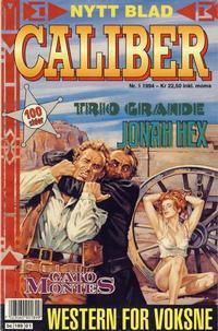 Cover Thumbnail for Caliber (Semic, 1994 series) #1/1994