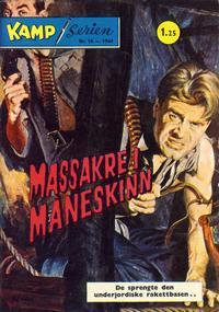 Cover for Kamp-serien (Serieforlaget / Se-Bladene / Stabenfeldt, 1964 series) #16/1964