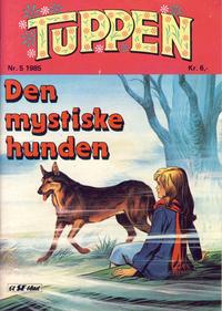 Cover Thumbnail for Tuppen (Serieforlaget / Se-Bladene / Stabenfeldt, 1969 series) #5/1985