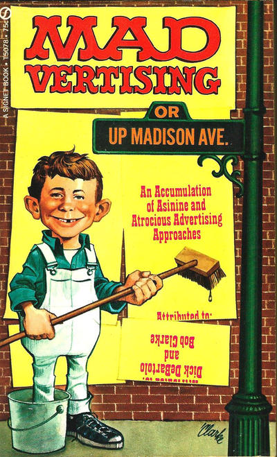 Cover for MADvertising or Up Madison Avenue (New American Library, 1972 series) #T5078