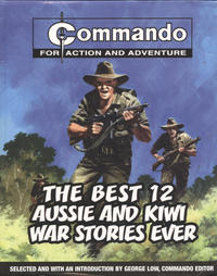 Cover Thumbnail for Commando: The Best 12 Aussie and Kiwi War Stories Ever (Carlton Publishing Group, 2007 series)