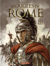 Cover for Les aigles de Rome (Dargaud éditions, 2007 series) #3