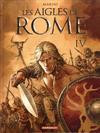Cover for Les aigles de Rome (Dargaud éditions, 2007 series) #4