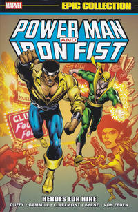 Cover Thumbnail for Power Man & Iron Fist Epic Collection (Marvel, 2015 series) #1 - Heroes for Hire