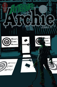 Cover Thumbnail for Afterlife with Archie (Archie, 2013 series) #1 [Wade's Comic Madness Store Variant]