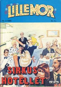 Cover Thumbnail for Lillemor (Serieforlaget / Se-Bladene / Stabenfeldt, 1969 series) #3/1985