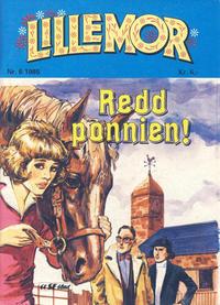 Cover Thumbnail for Lillemor (Serieforlaget / Se-Bladene / Stabenfeldt, 1969 series) #6/1985