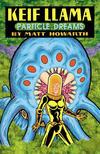 Cover for Keif Llama: Particle Dreams (MU Press, 2005 series)