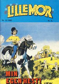 Cover Thumbnail for Lillemor (Serieforlaget / Se-Bladene / Stabenfeldt, 1969 series) #12/1985