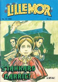 Cover Thumbnail for Lillemor (Serieforlaget / Se-Bladene / Stabenfeldt, 1969 series) #13/1985