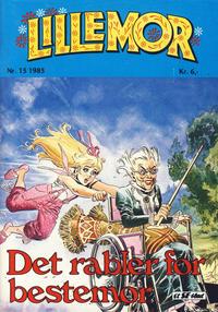 Cover Thumbnail for Lillemor (Serieforlaget / Se-Bladene / Stabenfeldt, 1969 series) #15/1985