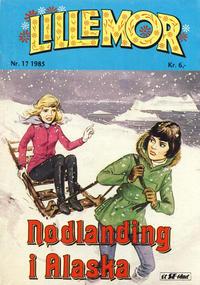 Cover Thumbnail for Lillemor (Serieforlaget / Se-Bladene / Stabenfeldt, 1969 series) #17/1985