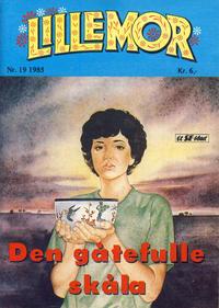 Cover Thumbnail for Lillemor (Serieforlaget / Se-Bladene / Stabenfeldt, 1969 series) #19/1985
