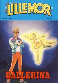 Cover Thumbnail for Lillemor (Serieforlaget / Se-Bladene / Stabenfeldt, 1969 series) #21/1985