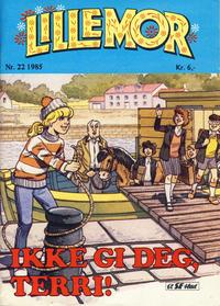 Cover Thumbnail for Lillemor (Serieforlaget / Se-Bladene / Stabenfeldt, 1969 series) #22/1985