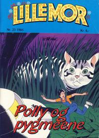 Cover Thumbnail for Lillemor (Serieforlaget / Se-Bladene / Stabenfeldt, 1969 series) #23/1985