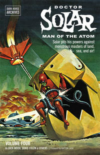 Cover Thumbnail for Doctor Solar, Man of the Atom Archives (Dark Horse, 2010 series) #4