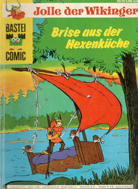 Cover Thumbnail for Bastei-Comic (Bastei Verlag, 1972 series) #15 - Jolle der Wikinger - Brise aus der Hexenküche