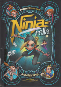 Cover Thumbnail for Far Out Fairy Tales (Capstone Publishers, 2015 series) #[nn] - Ninja-rella