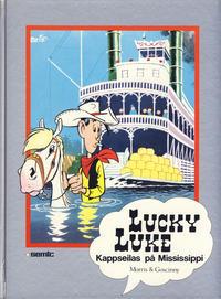Cover Thumbnail for Lucky Luke [Seriesamlerklubben] (Semic, 1986 series) #[29] - Kappseilas på Mississippi