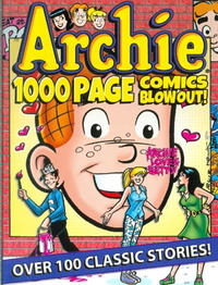Cover Thumbnail for Archie 1000 Page Comics Blow-Out (Archie, 2015 series)