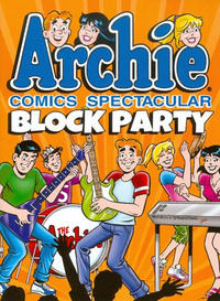 Cover Thumbnail for Archie Comics Spectacular Block Party (Archie, 2015 series)